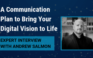 A communication plan to bring your digital vision to life
