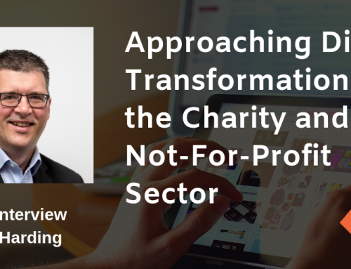 Expertise Interview: Approaching Digital Transformation in the Charity and Not-For-Profit Sector