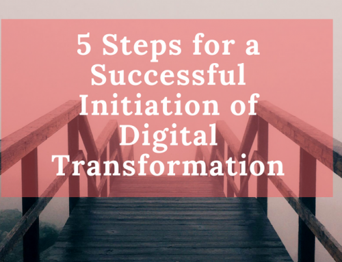 5 Steps for a Successful Initiation of  Digital Transformation