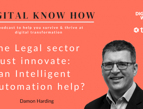 The Legal sector must innovate: Can Intelligent Automation help?