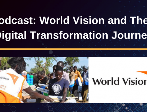 Podcast: World Vision & Their Digital Transformation Journey